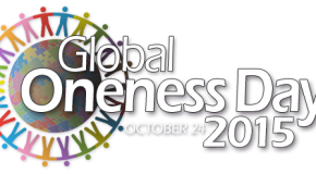 Global Oneness Day 2015 – A Call to Expanded Consciousness